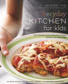 Everyday Kitchen for Kids, Paperback Book