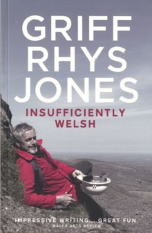Insufficiently Welsh, Paperback Book