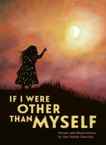 If I Were Other Than Myself : Collected Poems, Paperback / softback Book