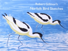 Robert Gillmor's Norfolk Bird Sketches, Paperback Book