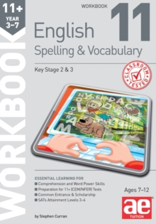 11+ Spelling and Vocabulary Workbook 11 : Advanced Level, Paperback Book