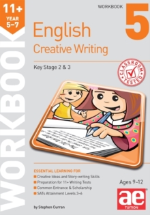 11+ Creative Writing Workbook 5 : Creative Writing and Story-Telling Skills, Paperback Book