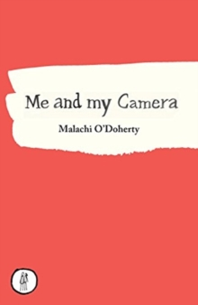 Me and My Camera, Paperback / softback Book