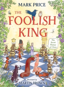 The Foolish King, Hardback Book