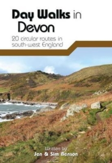 Day Walks in Devon : 20 circular routes in south-west England