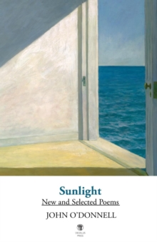 Sunlight : New and Selected Poems, Paperback / softback Book
