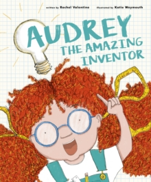 Audrey the Amazing Inventor, Hardback Book