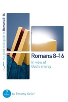 In View of God's Mercy : Romans 8-16, Paperback Book