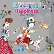 Bottle of Happiness, Hardback Book