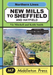 New Mills To Sheffield : And Hayfield