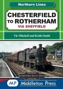 Chesterfield To Rotherham : via Sheffield, Hardback Book