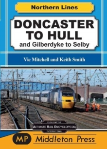 Doncaster To Hull : and Gilberdyke to Selby