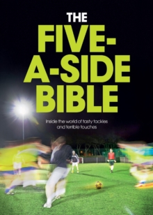 The Five-a-Side Bible, Hardback Book