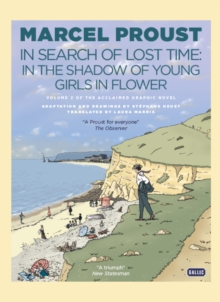 In Search of Lost Time: In the Shadow of Young Girls in Flower, Hardback Book
