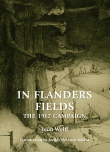 In Flanders Fields : The 1917 Campaign, Paperback / softback Book