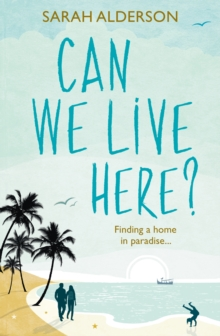 Can We Live Here : Finding a Home in Paradise, Paperback Book