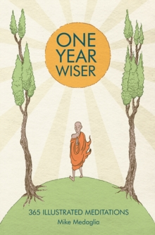 One Year Wiser: 365 Illustrated Meditations, Hardback Book