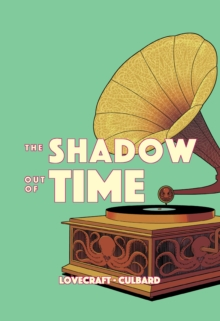 The Shadow Out of Time, Paperback / softback Book