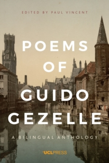 Poems of Guido Gezelle : A Bilingual Anthology, Paperback / softback Book