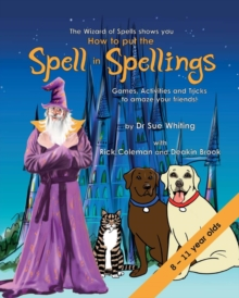 How to Put the Spell in Spellings, Paperback / softback Book