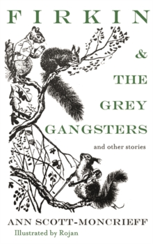 Firkin & The Grey Gangsters, Paperback / softback Book