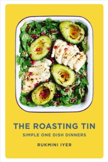 The Roasting Tin : Simple One Dish Dinners, Hardback Book