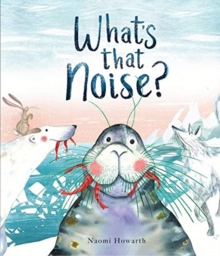 What's That Noise?, Hardback Book