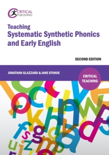Teaching Systematic Synthetic Phonics and Early English, Paperback / softback Book