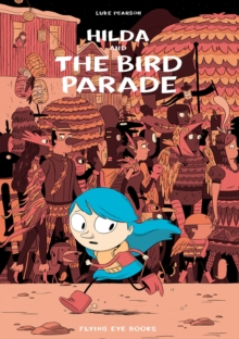 Hilda and the Bird Parade, Paperback / softback Book