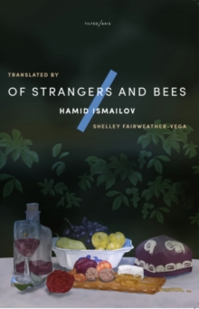 Of Strangers and Bees : A Hayy ibn Yaqzan Tale, Paperback / softback Book