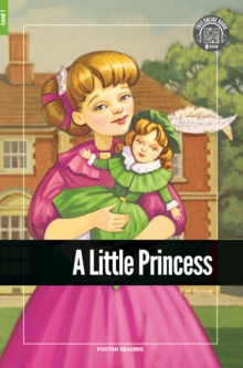 A Little Princess - Foxton Reader Level-1 (400 Headwords A1/A2) with free online AUDIO, Paperback / softback Book