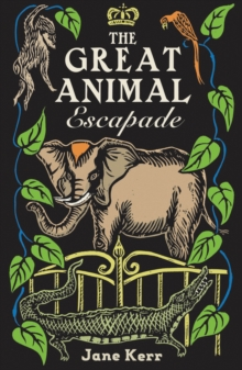 The Great Animal Escapade, Paperback / softback Book