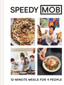 Speedy MOB : 12-minute meals for 4 people, Hardback Book