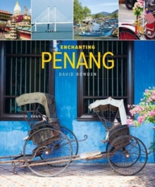 Enchanting Penang (2nd edition), Paperback / softback Book