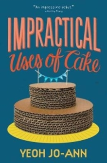 Impractical Uses of Cake, Paperback / softback Book