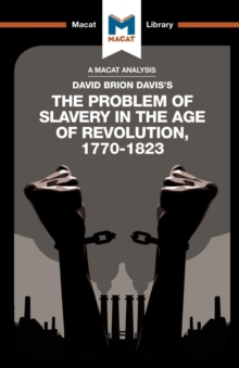 An Analysis of David Brion Davis's The Problem of Slavery in the Age of Revolution, 1770-1823, Paperback / softback Book