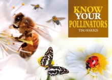 Know Your Pollinators, Paperback / softback Book