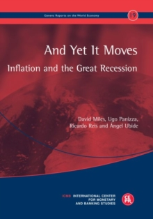 And Yet It Moves : Inflation and the Great Recession, Paperback / softback Book