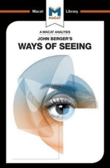 An Analysis of John Berger's Ways of Seeing