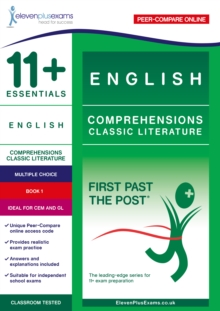 11+ Essentials English Comprehensions: Classic Literature Book 1 : First Past the Post, Paperback / softback Book