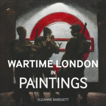 Wartime London in Paintings, Hardback Book