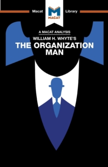 William H. Whyte's The Organization Man, Paperback / softback Book