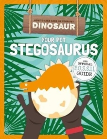 Your Pet Stegosaurus, Paperback / softback Book