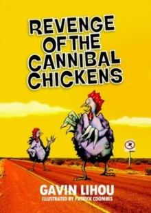 Revenge of the Cannibal Chickens, Paperback / softback Book