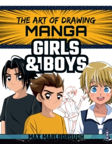 The Art of Drawing Manga: Girls and Boys