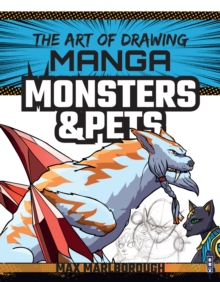 The Art of Drawing Manga: Monsters & Pets