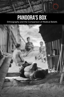 Pandora`s Box: Ethnography and the Comparison of - The 1979 Lewis Henry Morgan Lectures