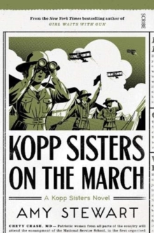 Kopp Sisters on the March, Paperback / softback Book