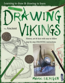 Learning To Draw, Drawing To Learn: Vikings, Paperback / softback Book