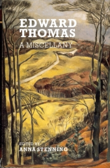 Edward Thomas : A Miscellany, Paperback / softback Book